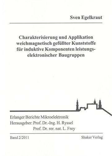 Charakterisierung und Applikation weichmagnetisch gefüllter Kunststoffe für induktive ...