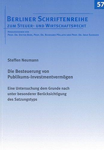 Die Besteuerung von Publikums-Investmentvermögen: Steffen Neumann