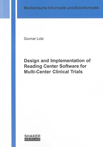 Design and Implementation of Reading Center Software for Multi-Center Clinical Trials: Gunnar Lotz