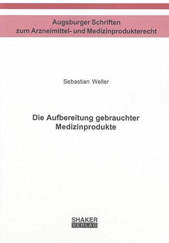 Die Aufbereitung gebrauchter Medizinprodukte: Sebastian Weller