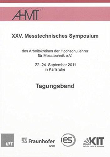 XXV. Messtechnisches Symposium: Fernando Puente León