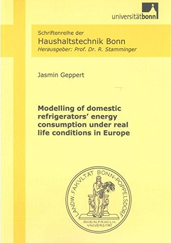 Modelling of domestic refrigerators' energy consumption under real life conditions in Europe: ...