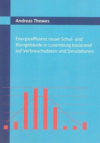 Energieeffizienz neuer Schul- und Bürogebäude in Luxemburg basierend auf Verbrauchsdaten ...