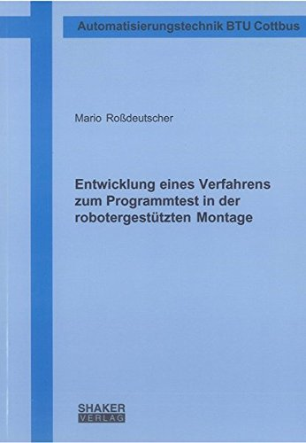 9783844004649: Entwicklung eines Verfahrens zum Programmtest in der robotergest�tzten Montage