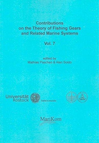 Contributions on the Theory of Fishing Gears and Related Marine Systems Vol. 7: Mathias Paschen