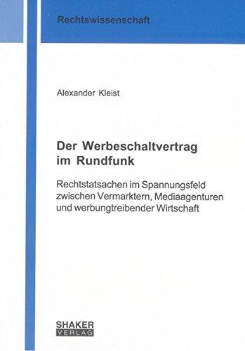 Der Werbeschaltvertrag im Rundfunk: Alexander Kleist