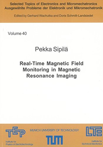 Real-Time Magnetic Field Monitoring in Magnetic Resonance Imaging: Pekka Sipilä
