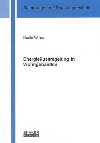 Energieflussregelung in Wohngebäuden: Martin Weiss