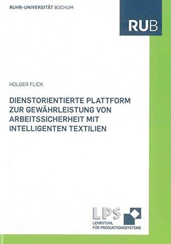 Dienstorientierte Plattform zur Gewährleistung von Arbeitssicherheit mit intelligenten ...