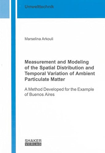 Measurement and Modeling of the Spatial Distribution and Temporal Variation of Ambient Particulate ...