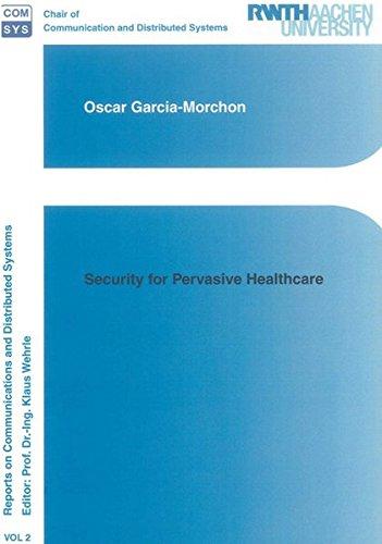 Security for Pervasive Healthcare: Oscar Garcia-Morchon
