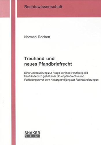 Treuhand und neues Pfandbriefrecht: Norman Röchert