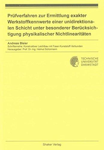 Prüfverfahren zur Ermittlung exakter Werkstoffkennwerte einer unidirektionalen Schicht unter ...