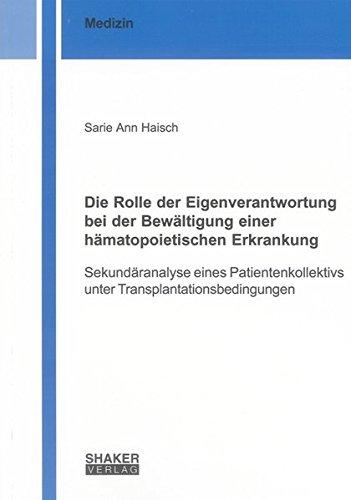 Die Rolle der Eigenverantwortung bei der Bewältigung einer hämatopoietischen Erkrankung: ...