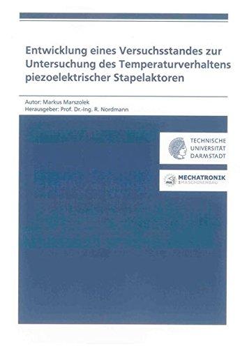 Entwicklung eines Versuchsstandes zur Untersuchung des Temperaturverhaltens piezoelektrischer ...