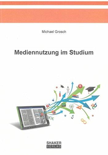 Mediennutzung im Studium: Michael Grosch