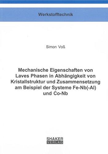 Mechanische Eigenschaften von Laves Phasen in Abhängigkeit von Kristallstruktur und ...