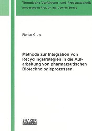 Methode zur Integration von Recyclingstrategien in die Aufarbeitung von pharmazeutischen ...
