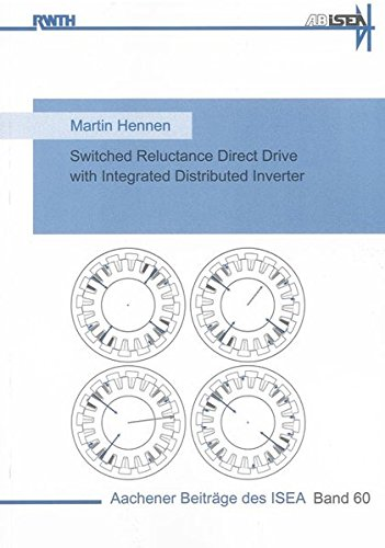 Switched Reluctance Direct Drive with Integrated Distributed Inverter: Martin Hennen