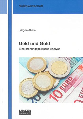 Geld und Gold: J�rgen Abele