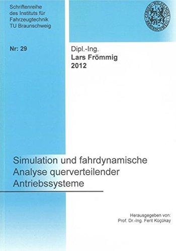 Simulation und fahrdynamische Analyse querverteilender Antriebssysteme: Lars Frömmig