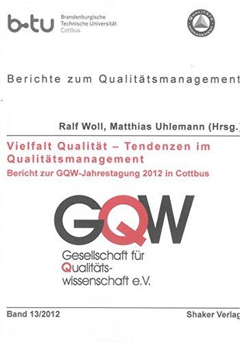 9783844007992: Vielfalt Qualität - Tendenzen im Qualitätsmanagement: Bericht zur GQW-Jahrestagung 2012 in Cottbus
