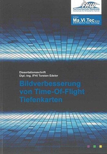 Bildverbesserung von Time-Of-Flight Tiefenkarten: Torsten Edeler