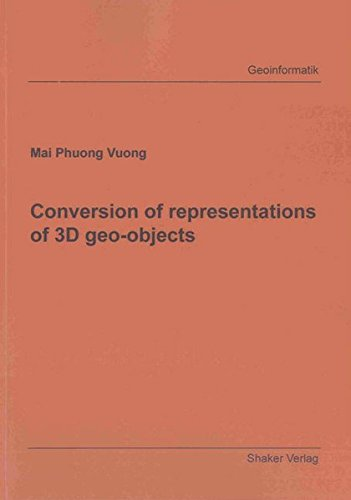 Conversion of representations of 3D geo-objects: Mai Phuong Vuong