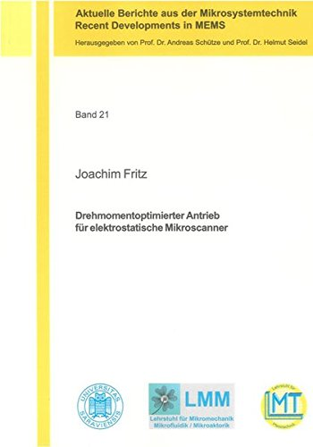Drehmomentoptimierter Antrieb für elektrostatische Mikroscanner: Joachim Fritz