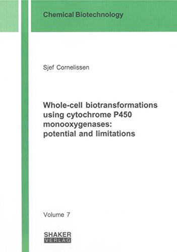 Whole-cell biotransformations using cytochrome P450 monooxygenases: potential and limitations: Sjef...