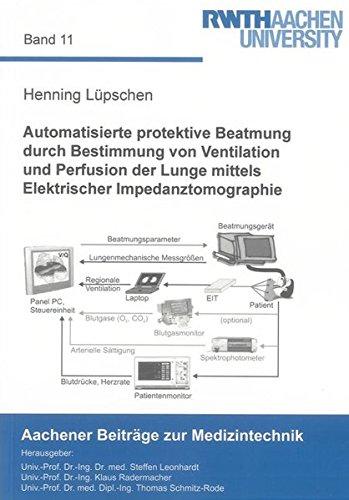 Automatisierte protektive Beatmung durch Bestimmung von Ventilation und Perfusion der Lunge mittels...