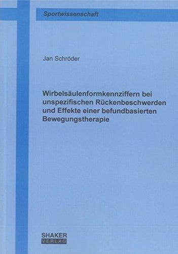 Wirbelsäulenformkennziffern bei unspezifischen Rückenbeschwerden und Effekte einer ...