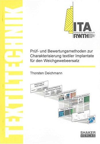 Prüf- und Bewertungsmethoden zur Charakterisierung textiler Implantate für den ...