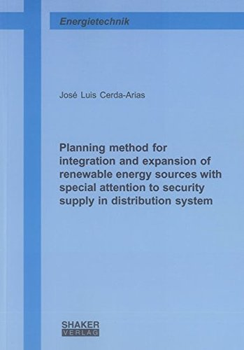 Planning method for integration and expansion of renewable energy sources with special attention to...