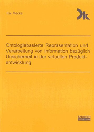 Ontologiebasierte Repräsentation und Verarbeitung von Information bezüglich Unsicherheit ...