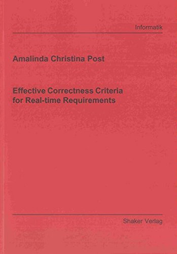Effective Correctness Criteria for Real-time Requirements: Amalinda Christina Post
