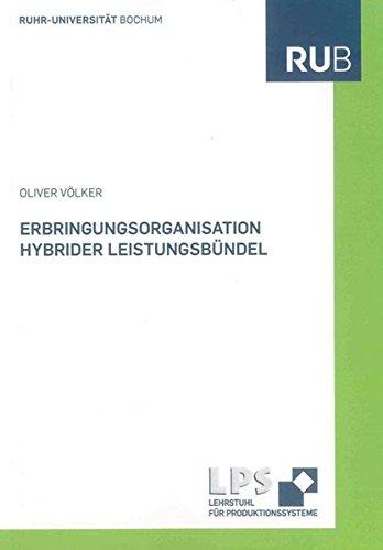 Erbringungsorganisation hybrider Leistungsbündel: Oliver V�lker