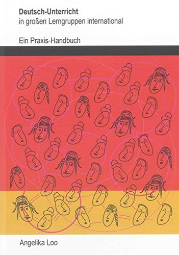 9783844009316: Deutsch-Unterricht in großen Lerngruppen international: Ein Praxis-Handbuch