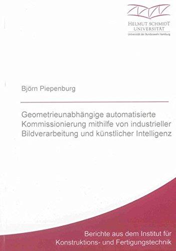 Geometrieunabhängige automatisierte Kommissionierung mithilfe von industrieller ...