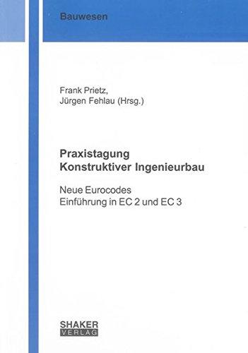Praxistagung Konstruktiver Ingenieurbau: Frank Prietz
