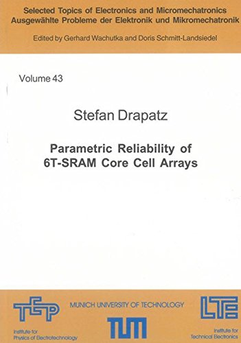 Parametric Reliability of 6T-SRAM Core Cell Arrays: Stefan Drapatz