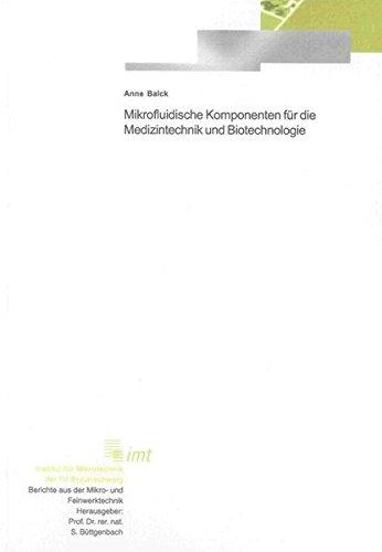 Mikrofluidische Komponenten für die Medizintechnik und Biotechnologie: Anne Balck