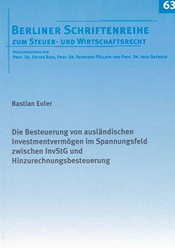 Die Besteuerung von ausländischen Investmentvermögen im Spannungsfeld zwischen InvStG und...