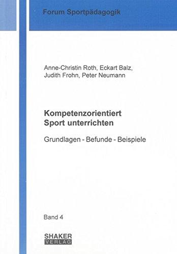 Kompetenzorientiert Sport unterrichten: Anne-Christin Roth
