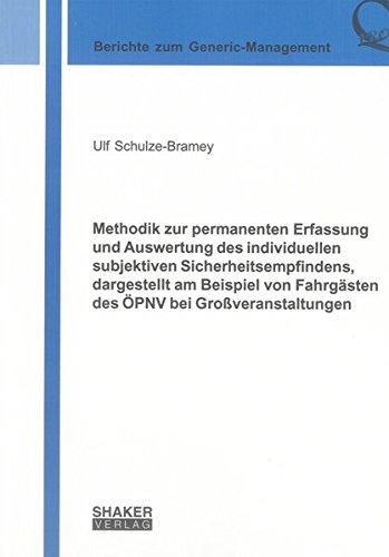 Methodik zur permanenten Erfassung und Auswertung des individuellen subjektiven ...