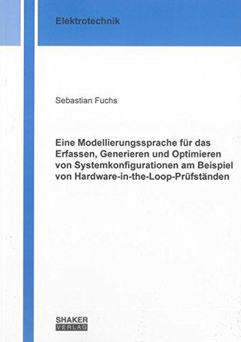 Eine Modellierungssprache für das Erfassen, Generieren und Optimieren von Systemkonfigurationen am ...