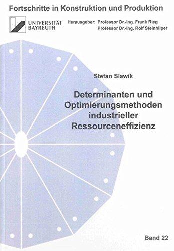Determinanten und Optimierungsmethoden industrieller Ressourceneffizienz: Stefan Slawik