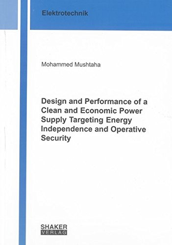 Design and Performance of a Clean and Economic Power Supply Targeting Energy Independence and ...