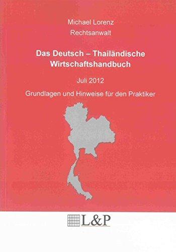 Das Deutsch - Thailändische Wirtschaftshandbuch: Michael Lorenz