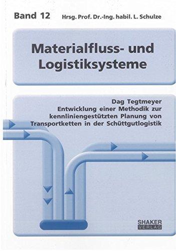 Entwicklung einer Methodik zur kennliniengestützten Planung von Transportketten in der Sch&...